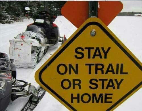 Stay On Trail Or Stay Home